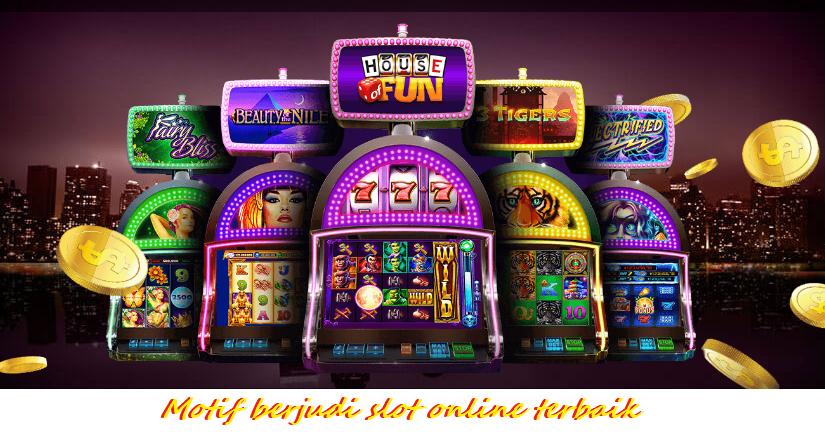 Motif berjudi slot online terbaik
